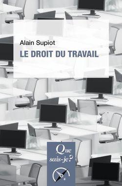 """""""Le droit du travail"""" (PUF, 2019)"""