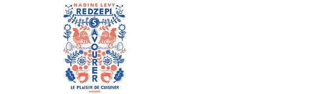 """Son livre : """"Savourer : le plaisir de cuisiner""""  photographies Ditte Isager - Editeur  Marabout"""