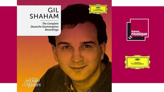 Gil Shaham: Complete Deutsche Grammophon Recordings
