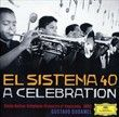 El Sistema 40 - A celebration DGG (DEUTSCHE GRAMMOPHON) 4794447