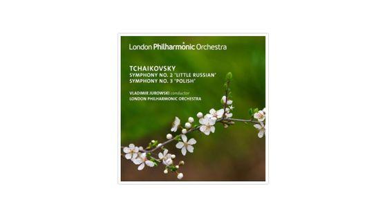 Piotr Ilitch Tchaikovsky : Symphonies n°2 et n°3 LONDON PHILHARMONIC ORCHESTRA