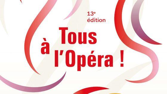 Tous à l'Opéra ! 13e édition