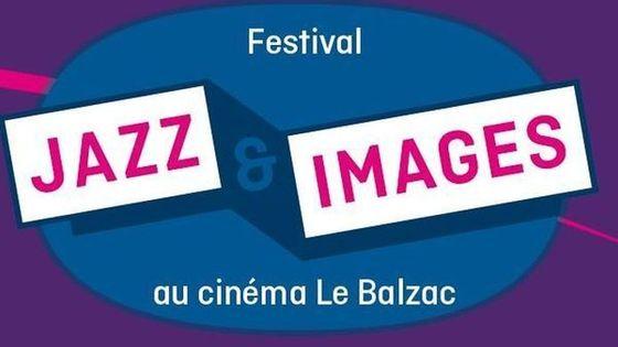Festival Jazz & Images au Balzac