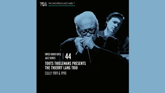 Toots Thielemans presents the Thierry Lang Trio