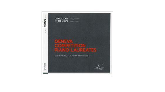 Geneva Competition Piano Laureates 2015 CLAVES