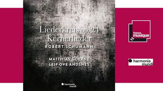 Schumann : Liederkreis op.24 & Kernerlierder - Matthias Goerne et Leif Ove Andsnes