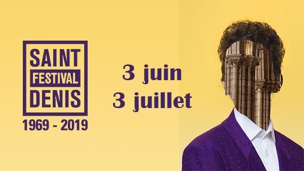 Festival de Saint-Denis - Édition 2019 du 3 juin au 3 juillet 2019