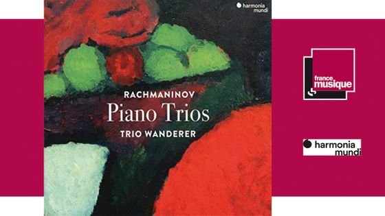 """Rachmaninov """"Piano Trios"""" - Trio Wanderer"""