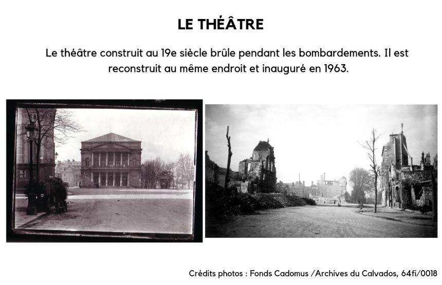 Le théâtre de Caen, avant et après les bombardements de 1944.