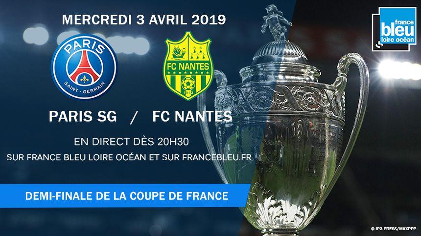 France Bleu Loire Océan vous fait vivre la demi-finale de Coupe de France PSG/FC Nantes en direct.