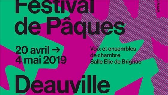 23ème édition du Festival de Pâques à Deauville