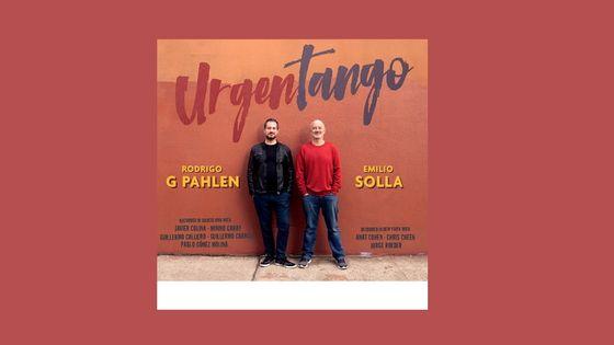 Rodrigo G. Pahlen, Emilio Solla - Urgentango