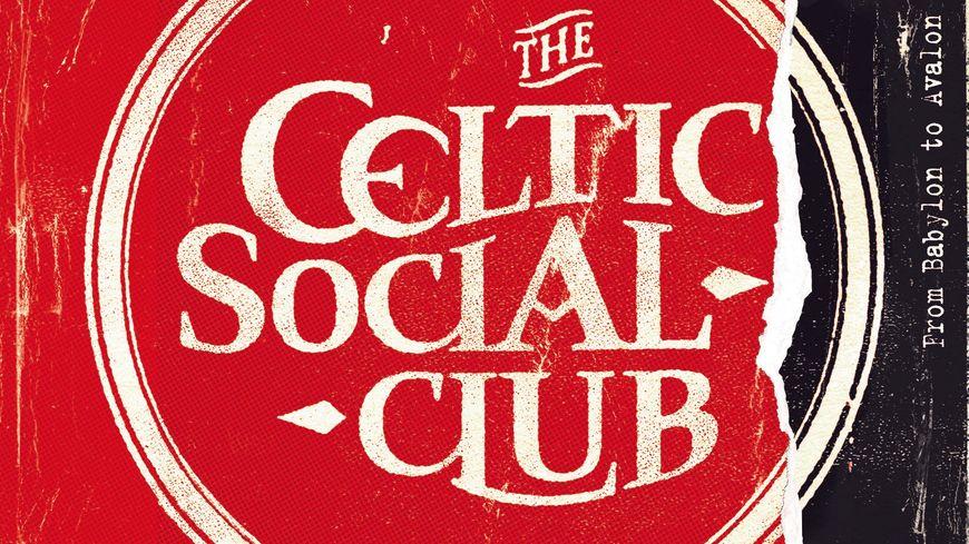 Celtic Social Club - FROM BABYLON TO AVALON