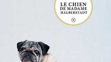 Le chien de madame Halberstadt de Stéphane Carlier éditions le Tripode