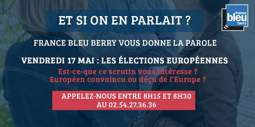 France Bleu Berry vous ouvre l'antenne ce vendredi 17 mai, venez vous exprimer sur les élections européennes