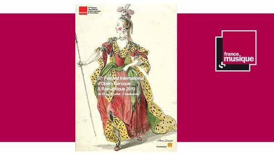 37e Festival international d'opéra baroque & romantique de Beaune du 5 au 28 juillet 2019
