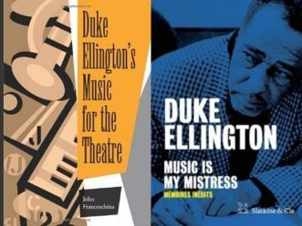 Duke Ellington's Music for the Theatre / Music is my mistress, mémoires inédits