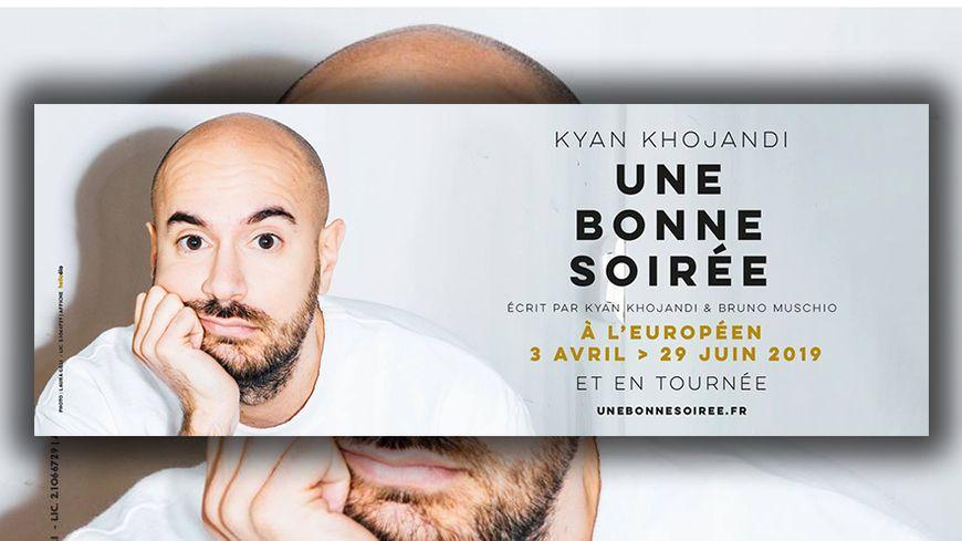 Kyan Khojandi - Une bonne soirée