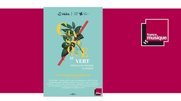 Festival Classique au Vert du 10 août au 1er septembre 2019