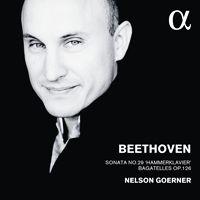 Six Bagatelles op.126 de Beethoven par Nelson Goerner