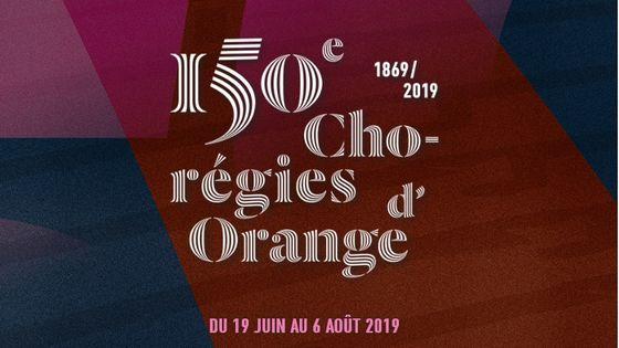 150e édition des Chorégies d'Orange du 19 juin au 6 août 2019