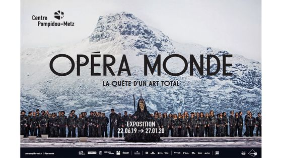 "Exposition ""Opéra Monde"" au Centre Pompidou-Metz"