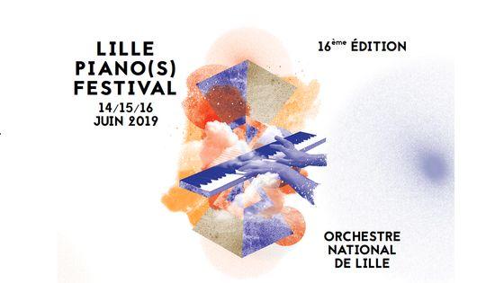 16e édition du Lille Piano(s) Festival - du 14 au 16 juin 2019