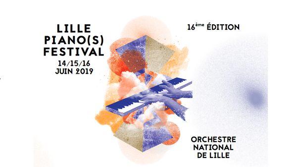 16e édition de Lille Piano(s) Festival du 14 au 16 juin 2019