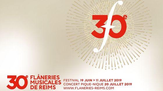 30e édition des Flâneries Musicales de Reims