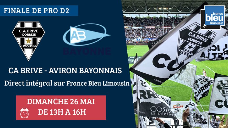 Brive - Bayonne : suivez la finale de Pro D2 sur France Bleu Limousin