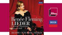 Sortie CD : Brahms, Schumann & Mahler : Lieder - Renée Fleming