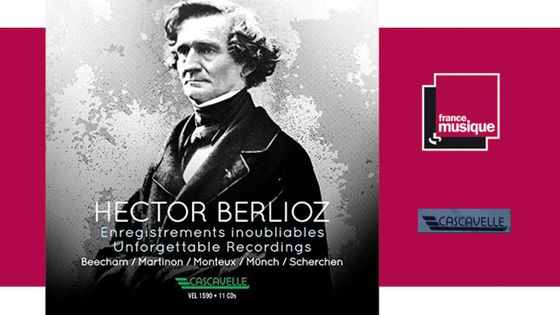 Hector Berlioz - Enregistrements inoubliables