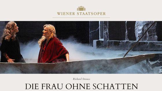 La femme sans ombre / Opéra de Vienne
