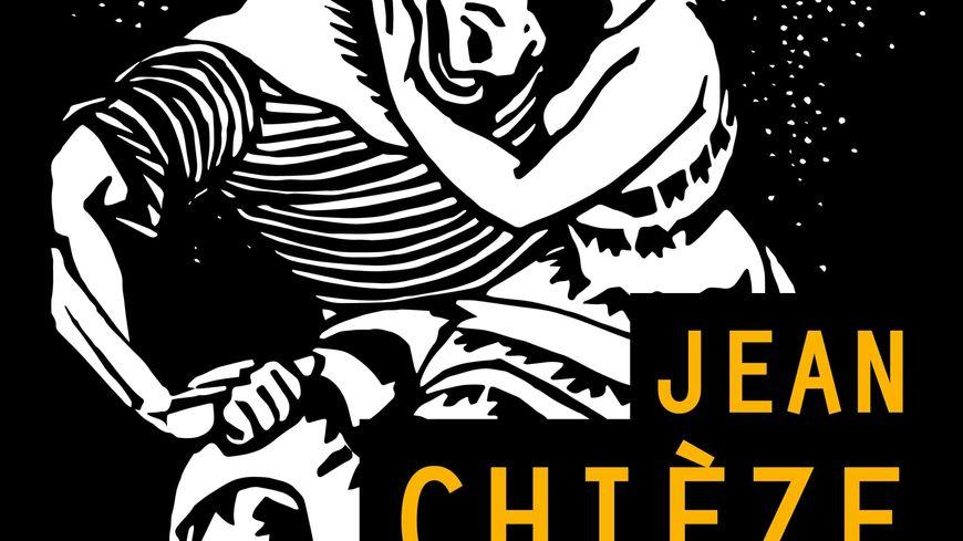 « Jean Chièze. Tailleur d'images »