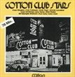Cotton club stars MILAN