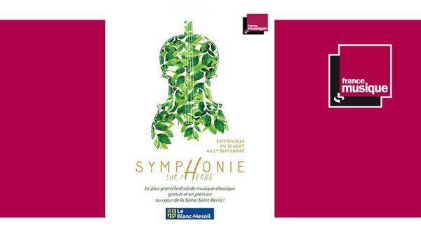 Festival Symphonie sur l'herbe au Blanc-Mesnil du 30 août au 1er septembre 2019