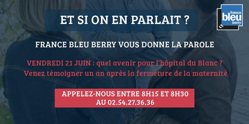 Venez témoigner sur France Bleu Berry ce vendredi 21 juin, un an après la fermeture de la maternité du Blanc