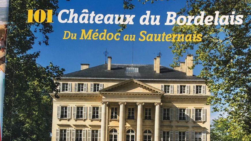 101 châteaux du Bordelais hors série aux éditions Le Festin