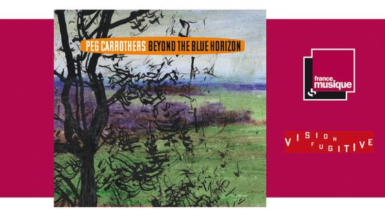 Peg Carrothers - Beyond The Blue Horizon