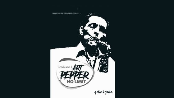 Hommage à Art Pepper - No Limit