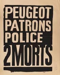 Une affiche de l'Atelier populaire de l'Ecole des Beaux Arts après les deux morts chez Peugeot à Sochaux-Montbéliard, en juin 1968