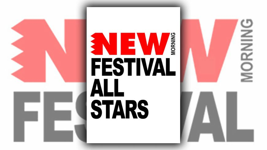 Festival All Stars au New Morning
