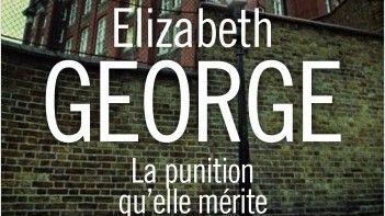 La punition qu'elle mérite de Elizabeth George  éditions Presses de la Cité