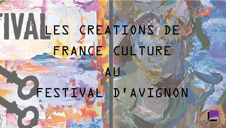 France Culture au Festival d'Avignon