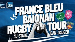 France Bleu Baionan Rugby Tour 2019