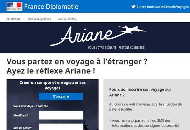 Vous inscrire sur le portail Ariane du ministère des Affaires Etrangères permet de vous répertorier plus facilement en cas de problème.