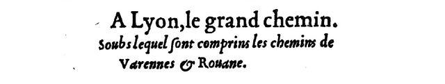 La guide des chemins de France, de Charles Estienne, 1552