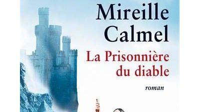 La prisonniere du diable de Mireille Calmel XO éditions