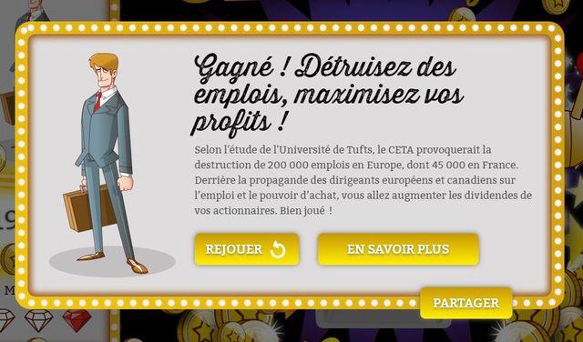 """""""C'est gagné : détruisez des emplois, maximisez vos profits"""" affiche le site lorsqu'on endosse le costume du lobbyiste."""