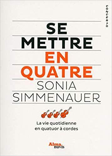 Se mettre en quatre par Sonia Simmenauer